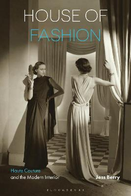House of Fashion by Jess Berry