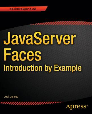 JavaServer Faces: Introduction by Example by Josh Juneau