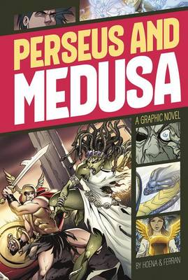Perseus and Medusa by Blake A Hoena