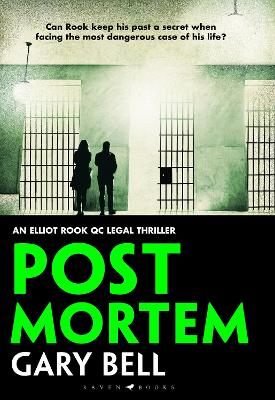 Post Mortem: Elliot Rook, QC: Book 2 by Gary Bell