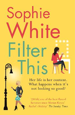Filter This: The modern, witty debut everyone is talking about by Sophie White
