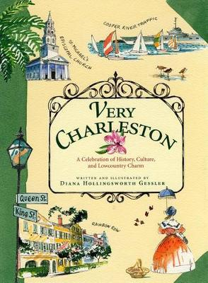 Very Charleston by Diana Hollingsworth Gessler