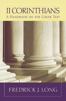 2 Corinthians by Fredrick J. Long