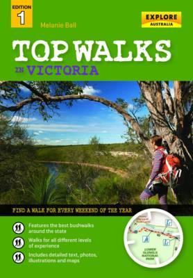 Top Walks in Victoria by Melanie Ball