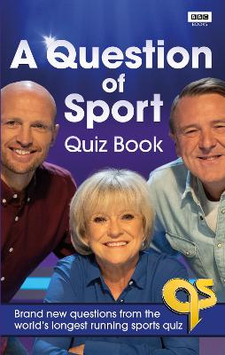 A Question of Sport Quiz Book: Brand new questions from the world's longest running sports quiz by Gareth Edwards