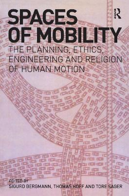 Spaces of Mobility by Sigurd Bergmann