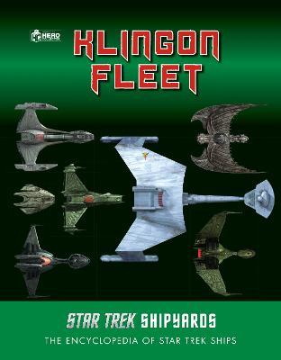 Star Trek Shipyards: The Klingon Fleet by Ben Robinson