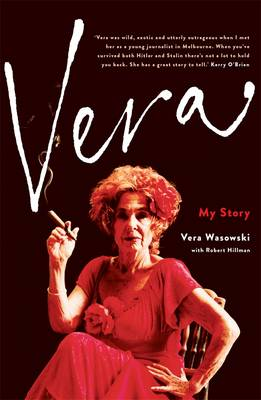 Vera: My Story by Vera Wasowski
