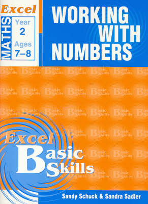 Excel Working with Numbers: Year 2 by Sandy Schuck