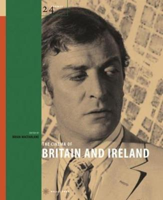 The Cinema of Britain and Ireland by Brian McFarlane
