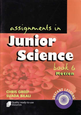 Assignments in Junior Science Motion Book 6 by Chris Greef
