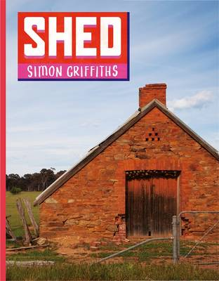 Shed by Simon Griffiths