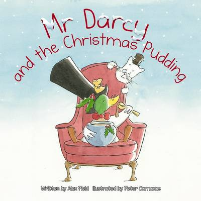 Mr Darcy and the Christmas Pudding book