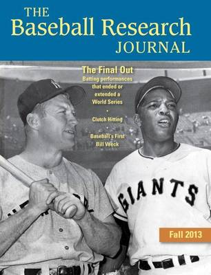 Baseball Research Journal (BRJ), Volume 42 #2 by Society for American Baseball Research