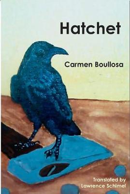 Hatchet / Hamartia by Carmen Boullosa