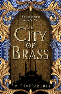 The City of Brass by S. A. Chakraborty