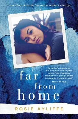 Far from Home: A true story of death, loss and a mother's courage book