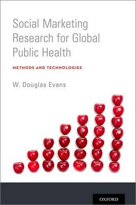 Social Marketing Research for Global Public Health by W. Douglas Evans