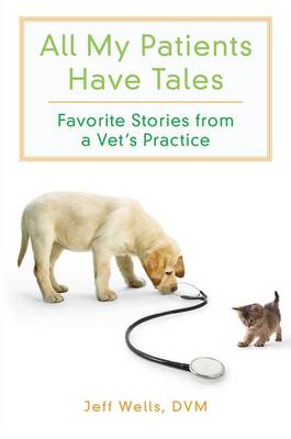 All My Patients Have Tales book