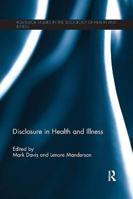 Disclosure in Health and Illness by Mark Davis