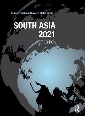 South Asia 2021 by Europa Publications