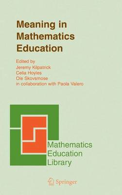 Meaning in Mathematics Education by Jeremy Kilpatrick