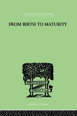 From Birth to Maturity by Charlotte Bhler