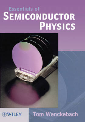 Essentials of Semiconductor Physics book