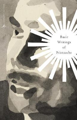 Mod Lib Basic Writings Of Nietzsche by Friedrich Nietzsche