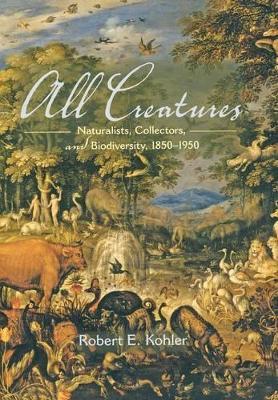 All Creatures by Robert E. Kohler
