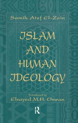 Islam and Human Ideology by Samih Atef El-Zeyn