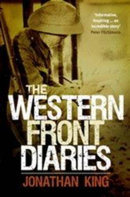 The Western Front Diaries by Jonathan King