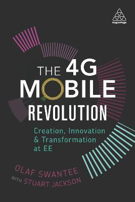 The 4G Mobile Revolution by Olaf Swantee
