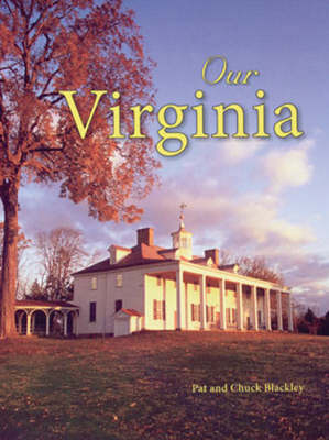 Our Virginia by Chuck Blackley