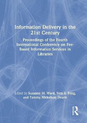 Information Delivery in the 21st Century by Leslie R. Morris