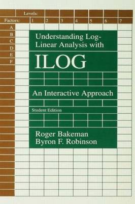Understanding Log-Linear Analysis with ILOG by Roger Bakeman