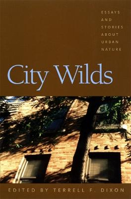 City Wilds by Terrell Dixon