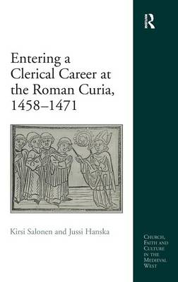Entering a Clerical Career at the Roman Curia, 1458-1471 book