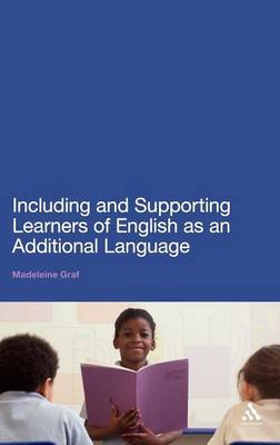 Including and Supporting Learners of English as an Additional Language book