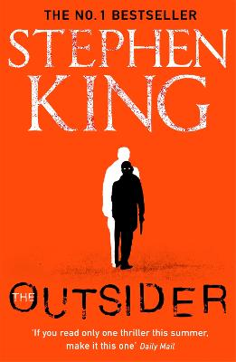 The Outsider: The No.1 Sunday Times Bestseller by Stephen King