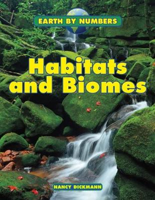 Habitats and Biomes by Nancy Dickmann