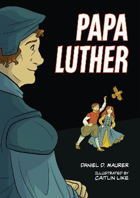 Papa Luther by Caitlin Like