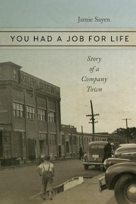 You Had a Job for Life by Jamie Sayen
