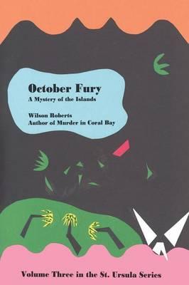 October Fury by Wilson Roberts