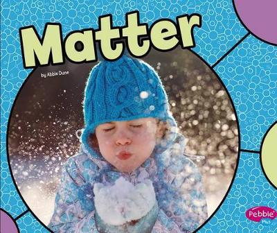 Matter by Abbie Dunne