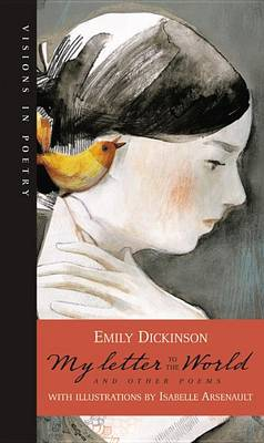 My Letter to the World and Other Poems by Emily Dickinson