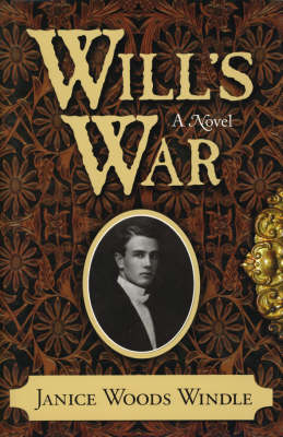 Will's War by Janice Woods Windle