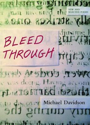 Bleed Through by Michael Davidson