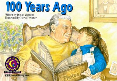 100 Years Ago by Donna Marriott