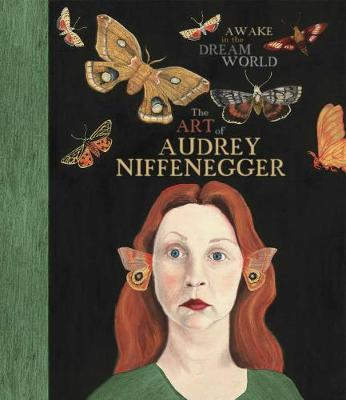Awake In The Dream World by Audrey Niffenegger